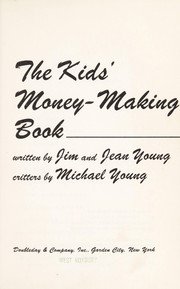 Cover of: The kids' money-making book