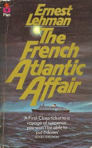 Cover of: The French Atlantic affair | Ernest Lehman