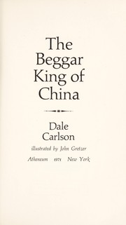 Cover of: The Beggar King of China