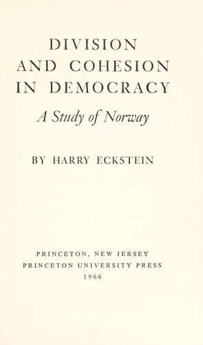 Division and cohesion in democracy by Eckstein, Harry.