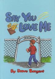 Cover of: Say You Love Me | Dave Sargent