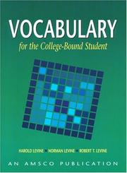 Cover of: Vocabulary for the College Bound Student | Harold Levine