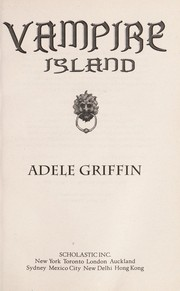Cover of: Vampire Island | Adele Griffin