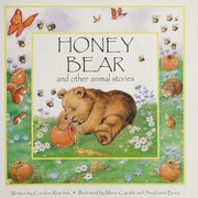 Cover of: Honey bear and other animal stories
