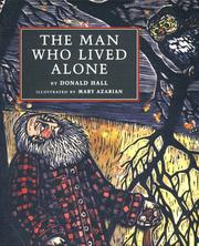 Cover of: The Man Who Lived Alone | Donald Hall - undifferentiated