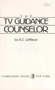 Cover of: The TV guidance counselor