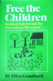 Cover of: Free the children | Allen Graubard