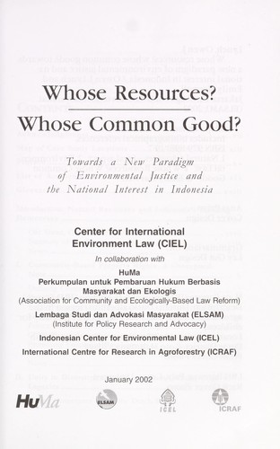 Whose resources? whose common good? by Owen J. Lynch