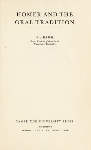 Homer and the oral tradition by G. S. Kirk