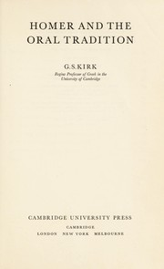 Cover of: Homer and the oral tradition | G. S. Kirk