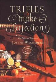 Cover of: Trifles make perfection | Joseph Wechsberg