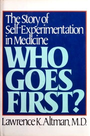 Cover of: Who goes first? | Lawrence K. Altman