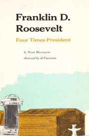 Cover of: Franklin D. Roosevelt, four times President