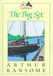 The Big Six by John Arthur Ransome Marriott