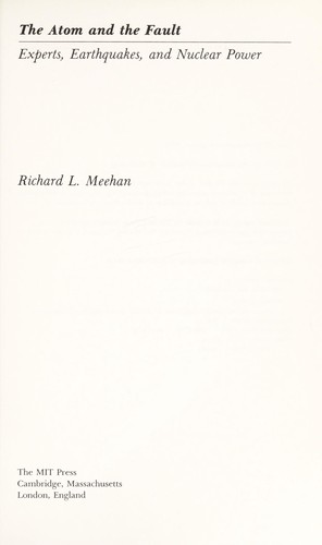 Atom and the Fault by Richard L. Meehan
