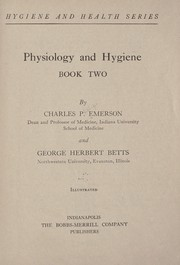 Cover of: Physiology and hygiene ... | Emerson, Charles Phillips