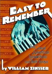 Cover of: Easy to Remember: The Great American Songwriters and Their Songs