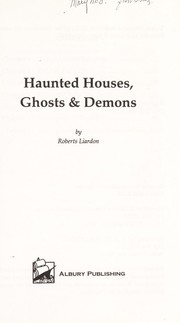 Cover of: Haunted houses, ghosts & demons