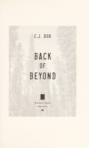 Cover of: Back of beyond | C. J. Box