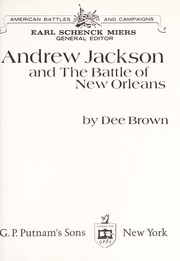 Cover of: Andrew Jackson and the Battle of New Orleans