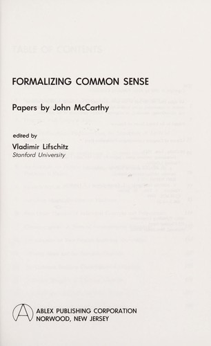 Formalizing common sense : papers by