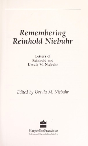 Remembering Reinhold Niebuhr by Reinhold Niebuhr