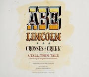Cover of: Abe Lincoln crosses a creek: a tall, thin tale (introducing his forgotten frontier friend)