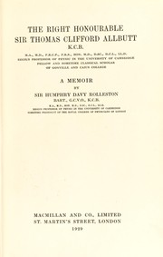 Cover of: The Right Honourable Sir Thomas Clifford Allbutt ..