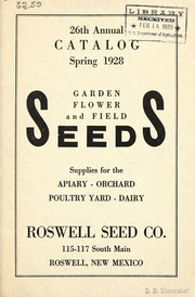 Cover of: 26th annual catalog [of garden], flower, field seeds, supplies for the apiary, orchard, poultry yard, dairy | Roswell Seed Company