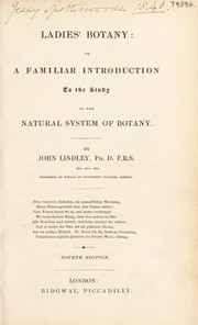 Cover of: Ladies botany: or, a familiar introduction to ... the natural system of botany