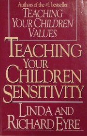Cover of: Teaching your children sensitivity