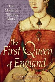 Cover of: The first queen of England | Linda Porter