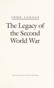 Cover of: The Legacy of the Second World War