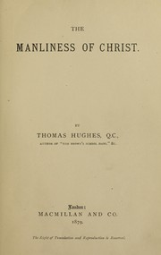 Cover of: The manliness of Christ