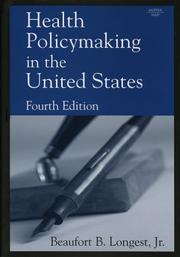Cover of: Health policymaking in the United States by Beaufort B. Longest