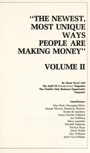 Cover of: The newest, most unique ways people are making money