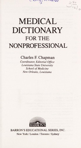 Medical dictionary for the nonprofessional (1984 edition