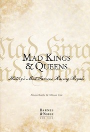 Cover of: Mad kings & queens | Alison Rattle