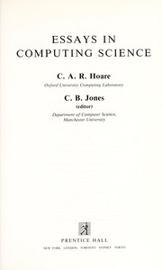 Cover of: Essays in computing science | C. A. R. Hoare