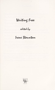 Cover of: Writing free | Irene Staunton