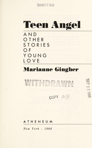 Cover of: Teen angel and other stories of young love | Marianne Gingher