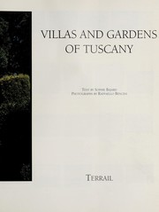 Cover of: Villas and gardens of Tuscany | Sophie Bajard