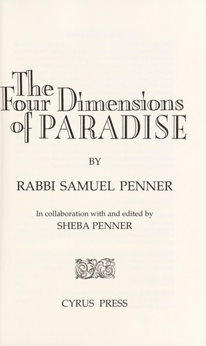 The Four Dimensions of Paradise by Samuel Penner