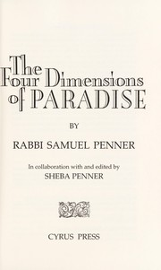 Cover of: The Four Dimensions of Paradise | Samuel Penner