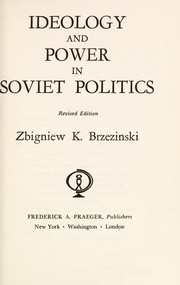 Cover of: Ideology and power in Soviet politics