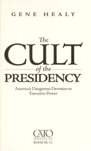 Cover of: The cult of the presidency