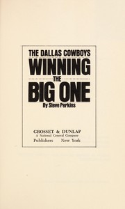 Cover of: The Dallas Cowboys: winning the big one