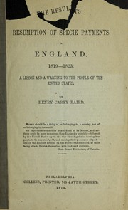 Cover of: The results of the resumption of specie payments in England, 1819-1823