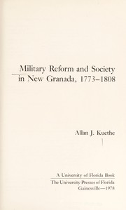 Cover of: Military reform and society in New Granada, 1773-1808