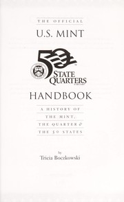 Cover of: The Official United States Mint 50 State Quarters Handbook | Tricia Boczkowski